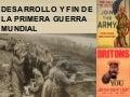 DESARROLLO Y FIN DE LA PRIMERA GUERRA MUNDIAL