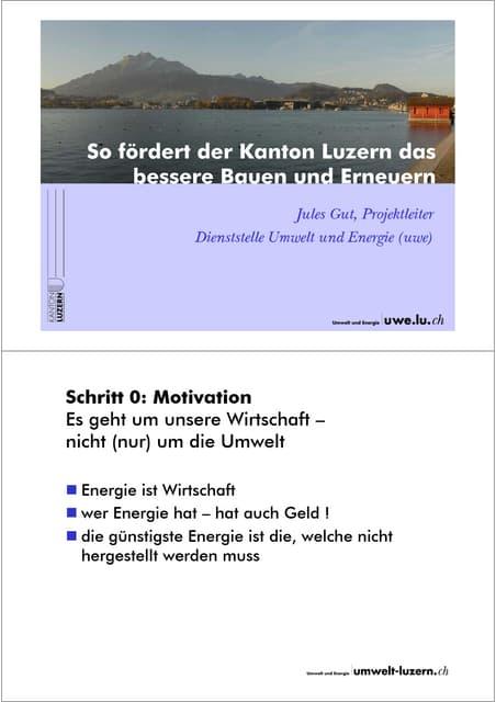 So foerdert der Kanton Luzern das beste Bauen und Erneuern, Jules Gut