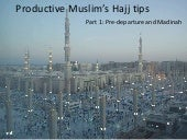Part 1: Pre-departure and Madinah