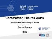 Construction Futures Wales Workplace Health Workshop - CFW - Rae Davies
