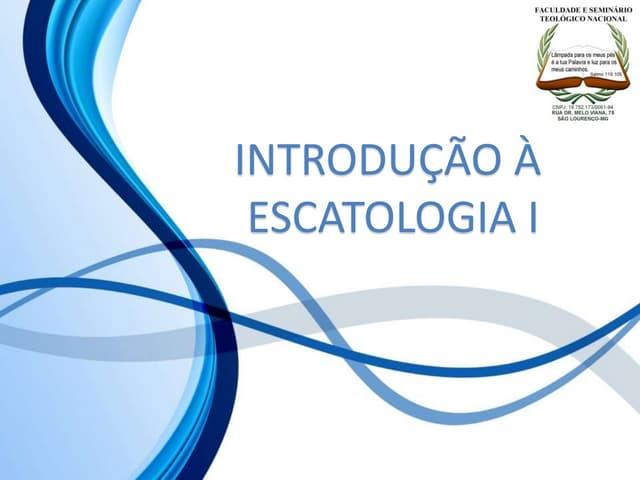 1 introdução à escatologia i