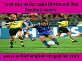 juventus vs borussia dortmund live football 24 feb 2015