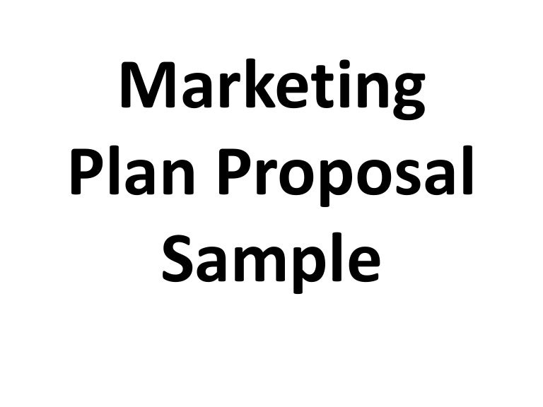 Marketing Plan Proposal Sample