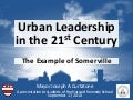 1 Mayor Curtatone: Urban Leadership in the 21st Century