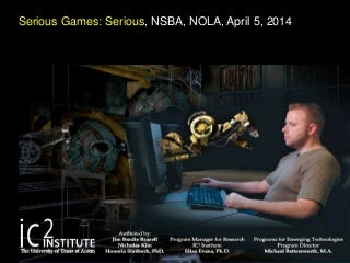 Serious Games: Serious Learning, National School Boards Association, New Orleans, LA, April 5, 2014