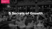 5 Secrets of Growth by Lincoln Murphy