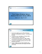 First Fridays Webinar Series: Pfizer Medical Education Group (MEG) May 7, 2010