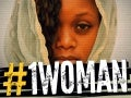 #1WOMAN - END THE VIOLENCE - #IWD2013