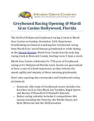 Greyhound Racing Opening @ Mardi Gras Casino Hollywood, Florida