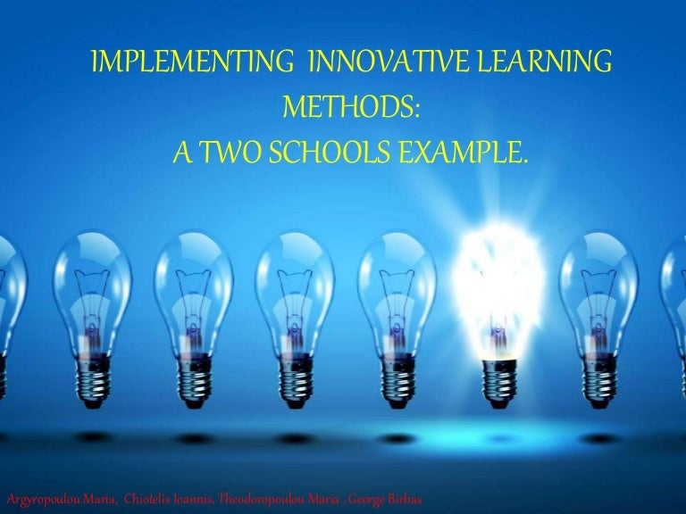 Implementing Innovative Learning Methods: A Two Schools
