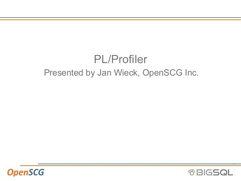 Peeking into the Black Hole Called PL/PGSQL - the New PL Profiler / J…