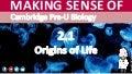 Cambridge Pre-U Biology - 2.1 Origins of Life