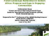 Forest Landscape Restoration in Eastern Africa: Progress and gaps in engaging communitites