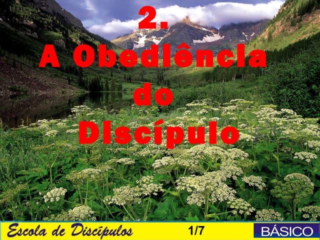 2  a obediencia do discipulo