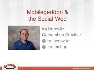 Mobilegeddon & the Social Web: How to Prepare