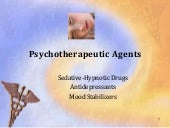 PHARMA-PSYCHOTHERAPEUTIC AGENTS