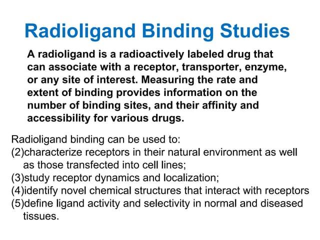 radioligand binding studies