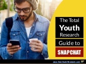 The Total Youth Research Guide to Snapchat