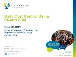 Daily Cost Control Using P6 and PCM