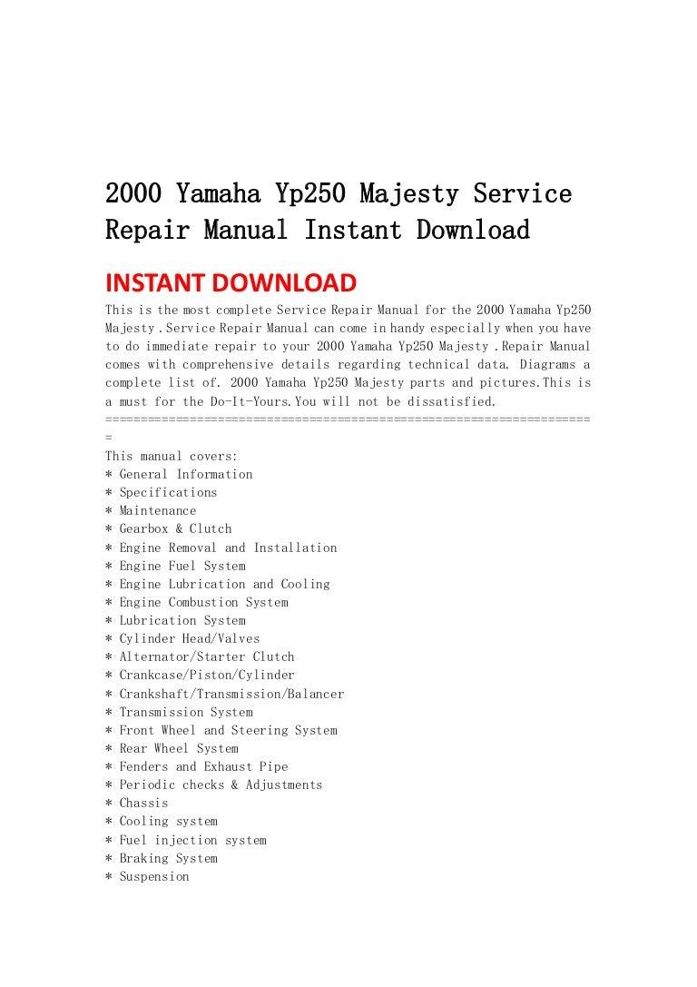 2000yamahayp250majestyservicerepairmanualinstantdownload-130501095022-phpapp01-thumbnail-4.jpg?cb=1367401858