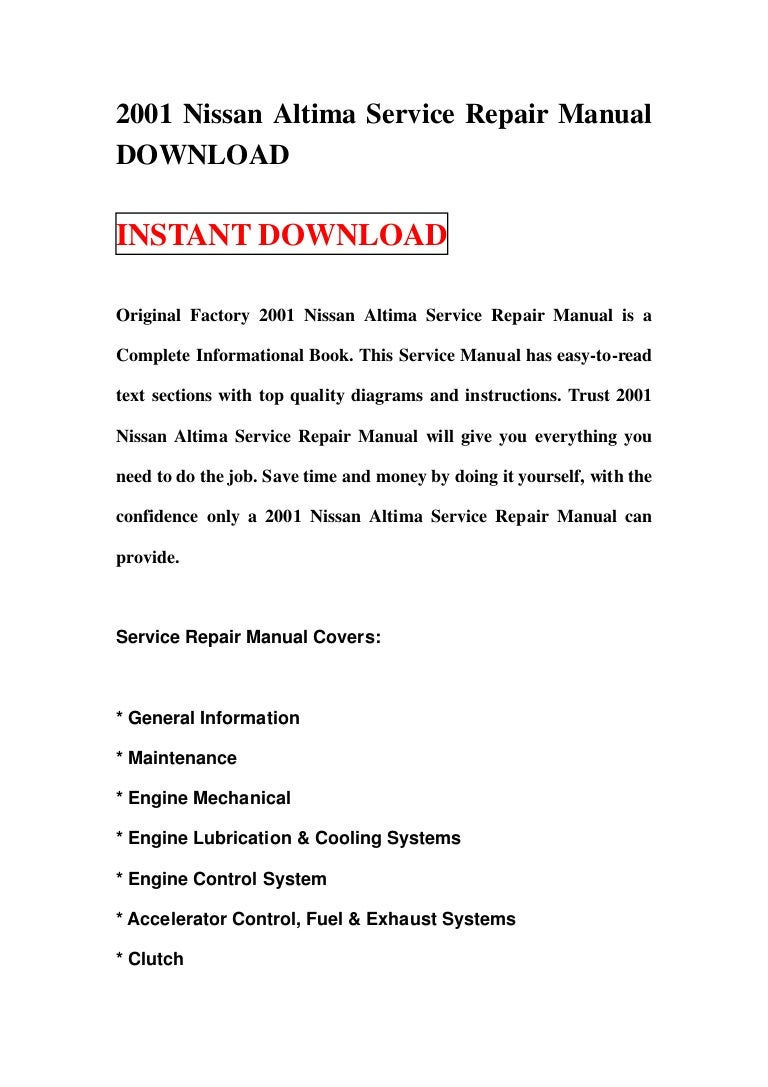 2001 nissan altima service repair manual download rh slideshare net Nissan Altima Manual PDF 2015 Nissan Altima