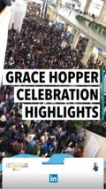 Grace Hopper Celebration Highlights