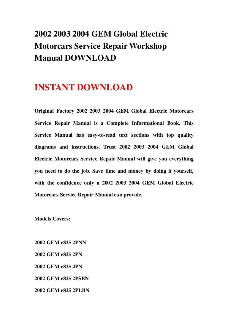 Gem Electric Car E825 Wiring Diagram Trusted 2004 2003 Service Manual