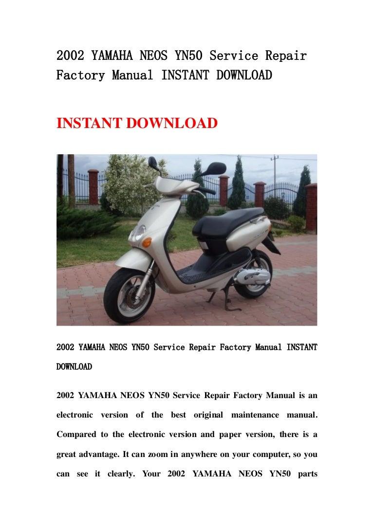 2002 yamaha neos yn50 service repair factory manual ...