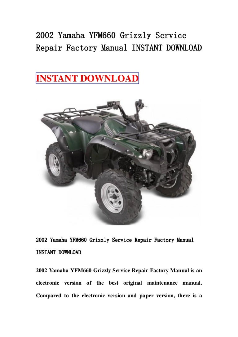 2002 Yamaha Yfm660 Grizzly Service Repair Factory Manual Instant Down U2026