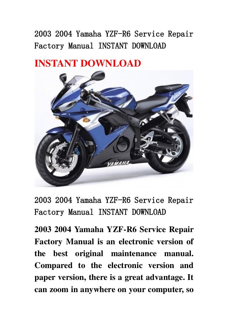 2003 2004 Yamaha Yzf R6 Service Repair Factory Manual Instant Download Engine Parts Diagram 20032004yamahayzf R6servicerepairfactorymanualinstantdownload 130422100634 Phpapp02 Thumbnail 4cb1366625229