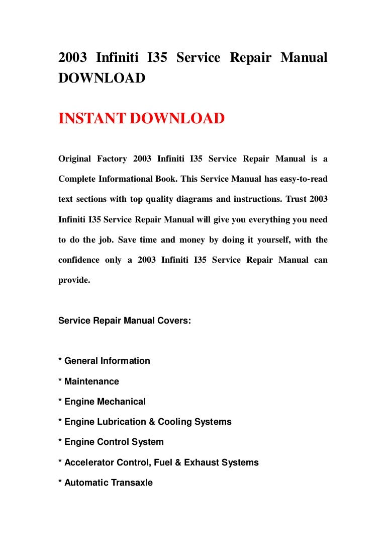 2003 infiniti i35 service repair manual download rh slideshare net 2003 Infiniti G35 Coupe 2003 Infiniti I-35 Leather Interior