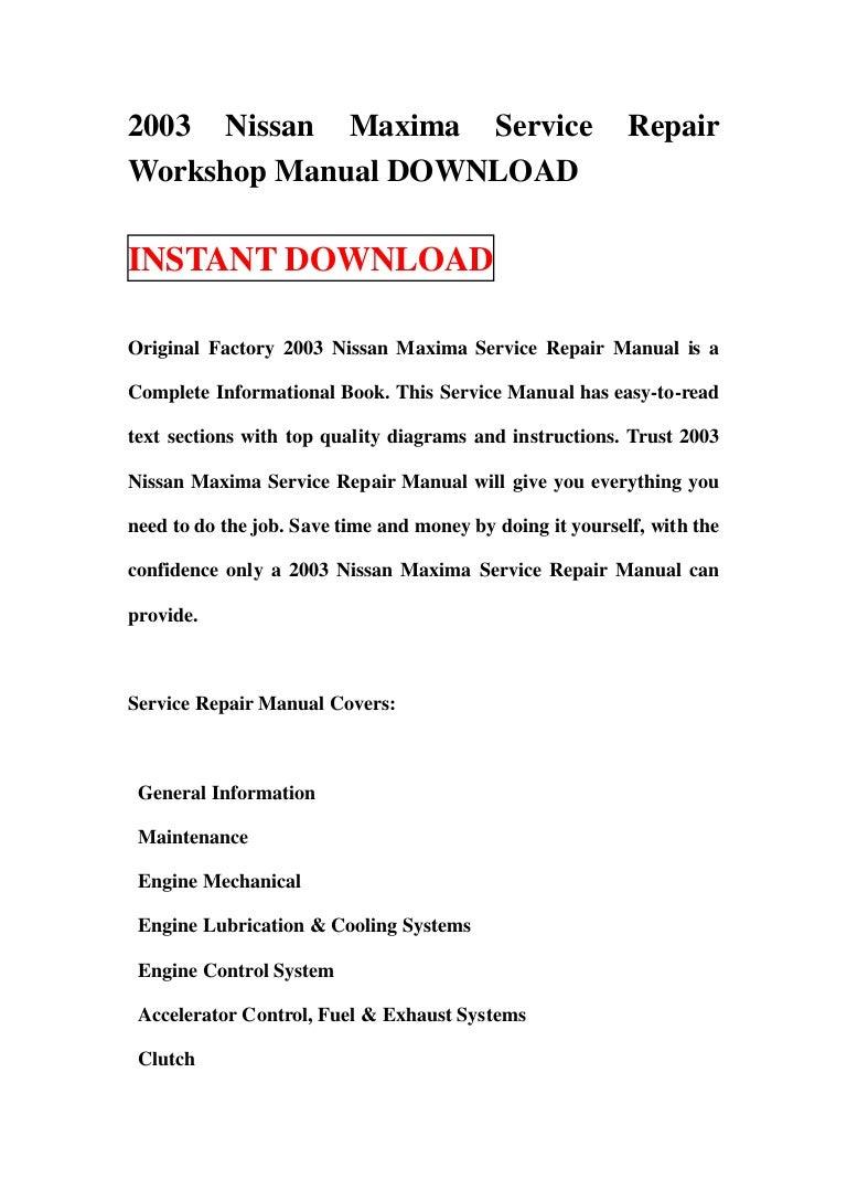 2003 nissan maxima service repair workshop manual download rh slideshare net 2010 Nissan Maxima 2015 Nissan Maxima