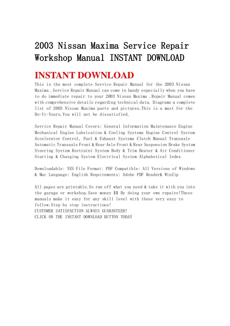2003nissanmaximaservicerepairworkshopmanualinstantdownload-130429080601-phpapp02-thumbnail-4.jpg?cb=1367222799