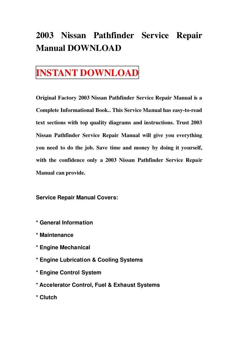2003nissanpathfinderservicerepairmanualdownload-130116080716-phpapp01-thumbnail-4.jpg?cb=1358323673