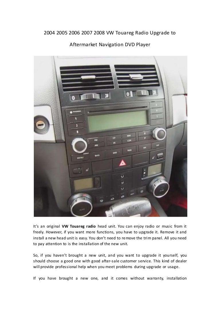 2004 2005 2006 2007 2008 Vw Touareg Radio Upgrade To Aftermarket Navi Fuse Box Location
