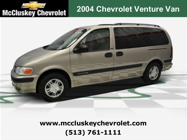 used 2004 chevrolet venture van at mccluskey kings automall cincinn slideshare