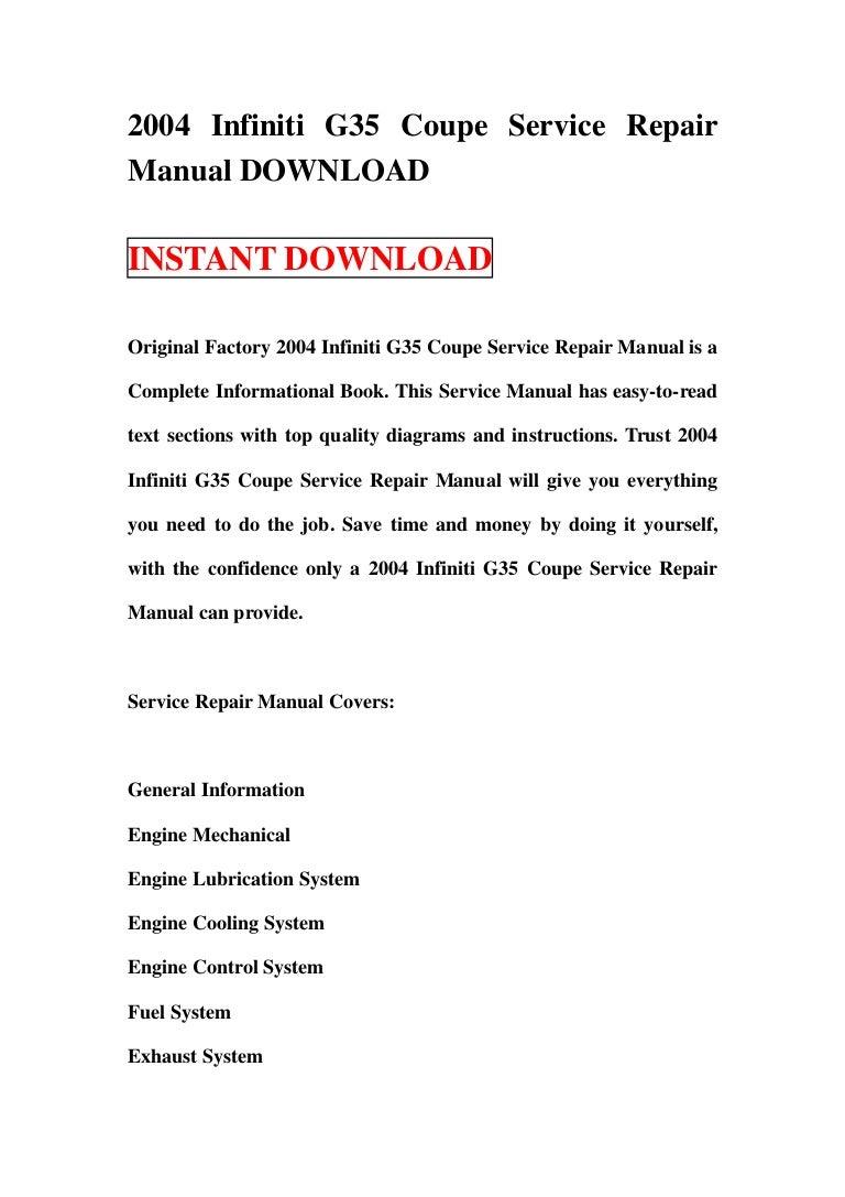 2004infinitig35coupeservicerepairmanualdownload-130109113925-phpapp01-thumbnail-  4.jpg?cb=1357731628 2004 infiniti g35 coupe service repair manual ...