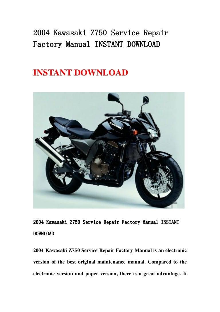 2004kawasakiz750servicerepairfactorymanualinstantdownload-130423090423-phpapp01-thumbnail-4.jpg?cb=1366707901