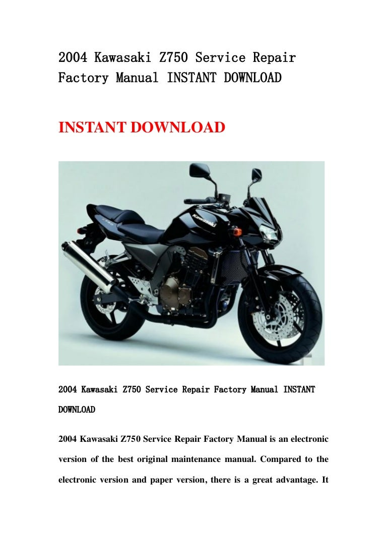 2004kawasakiz750servicerepairfactorymanualinstantdownload-130430093738-phpapp01-thumbnail-4.jpg?cb=1367314699