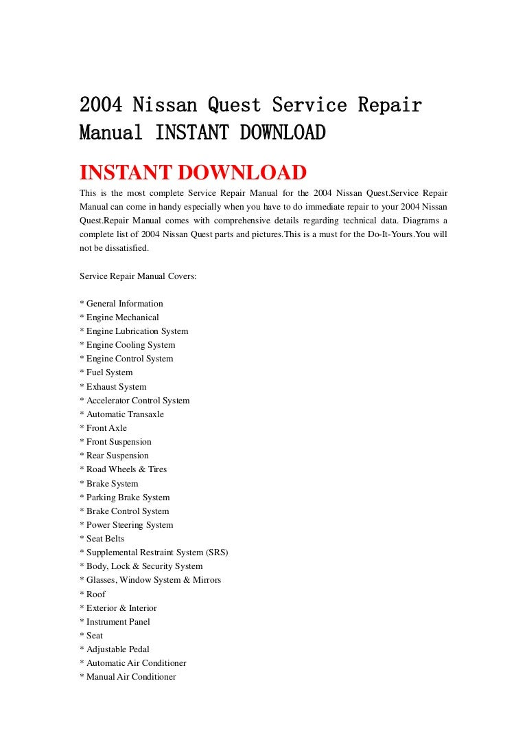 2004nissanquestservicerepairmanualinstantdownload-130501100304-phpapp02-thumbnail-4.jpg?cb=1367402620
