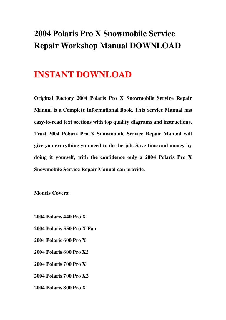 2004polarisproxsnowmobileservicerepairworkshopmanualdownload-130425082210-phpapp01-thumbnail-4.jpg?cb=1366878166