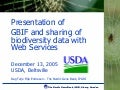 GBIF web services for biodiversity data, for USDA GRIN, Washington DC, USA (2005)