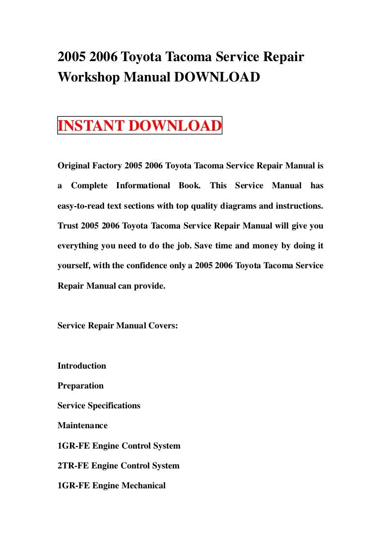20052006toyotatacomaservicerepairworkshopmanualdownload 130124005749 Phpapp02 Thumbnail 4?cbu003d1358989110