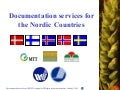 PFU Documentation services from the Nordic Gene Bank (2006)