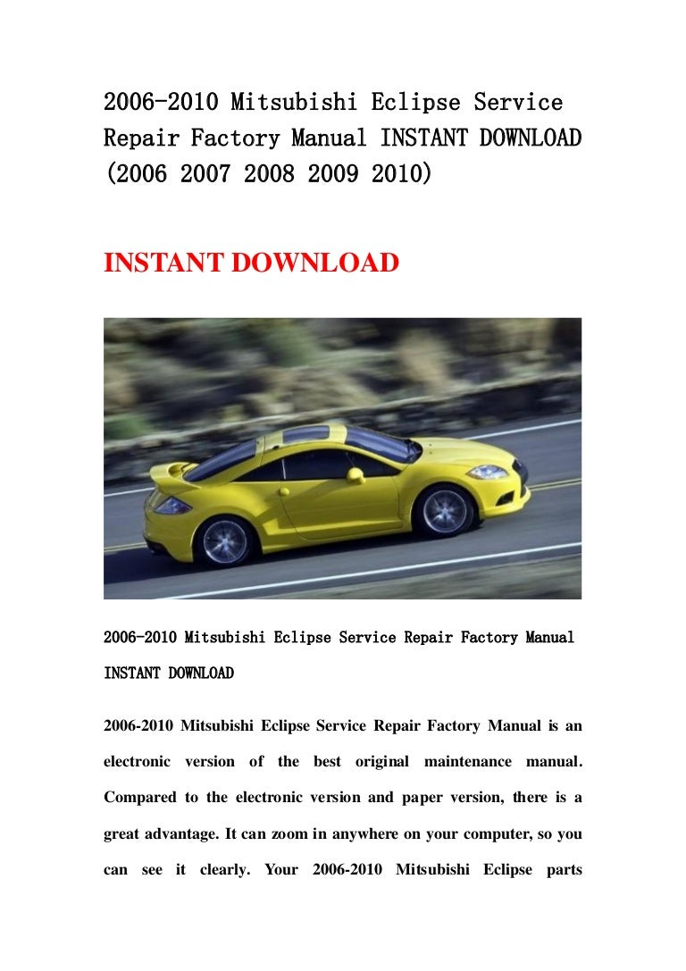 2006 2010 Mitsubishi Eclipse Service Repair Factory Manual