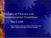 Mobility of Persons with Developmental Disabilities - Class of 2005-06 LDA Collaborative Project Presentation