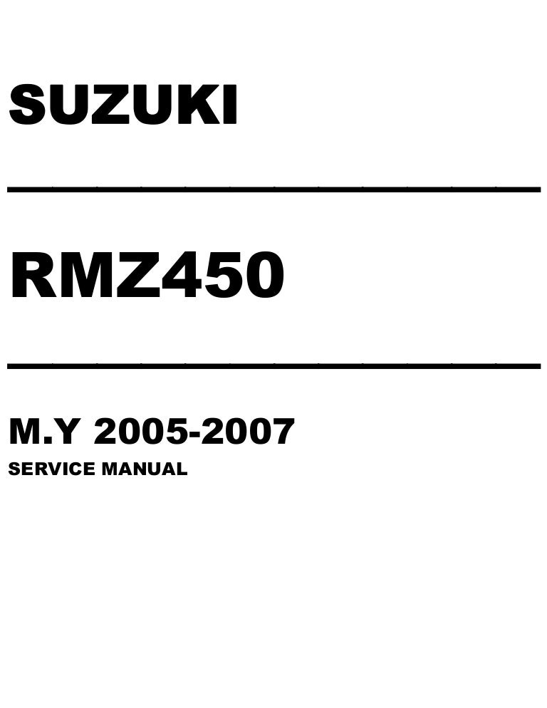 2006 suzuki rmz450 rmz 450 service repair manual rh slideshare net 2010 suzuki rmz450 service manual suzuki rmz 450 service manual free download