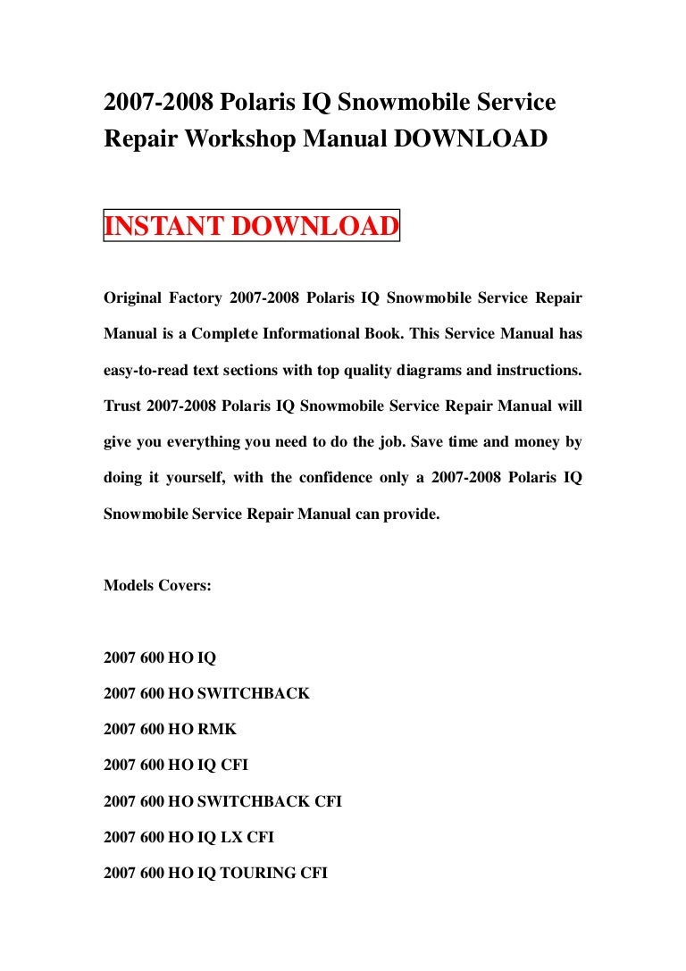 2007 2008 Polaris Iq Snowmobile Service Repair Workshop Manual Downlo 2013 Switch Back 600 Wiring Diagram
