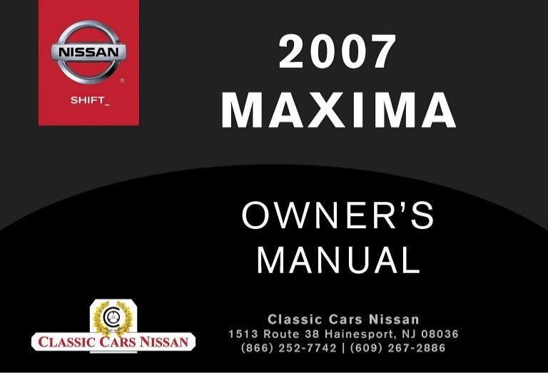 2007 MAXIMA OWNERS MANUAL – Dodge Avenger Fuse Box Location