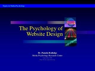 Psychology of Website Design - Dr. Pamela Rutledge